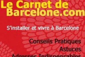 Le Carnet de Barcelone, bonnes adresses, astuces et conseils…