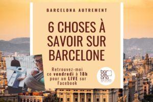 [Vidéo] 6 choses à savoir sur Barcelone