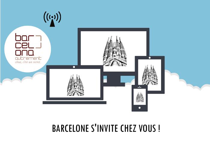 Barcelona Autrement - visites virtuelles